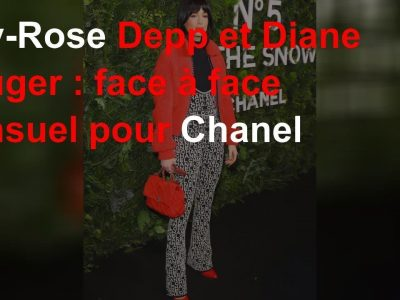 Lily-Rose Depp et Diane Kruger: face à face sensuel pour Chanel