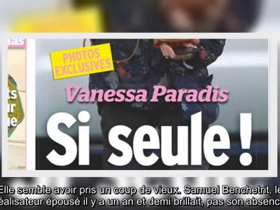 Vanessa Paradis, «ça crise» avec Samuel Benchetrit, si seule à Los Angeles